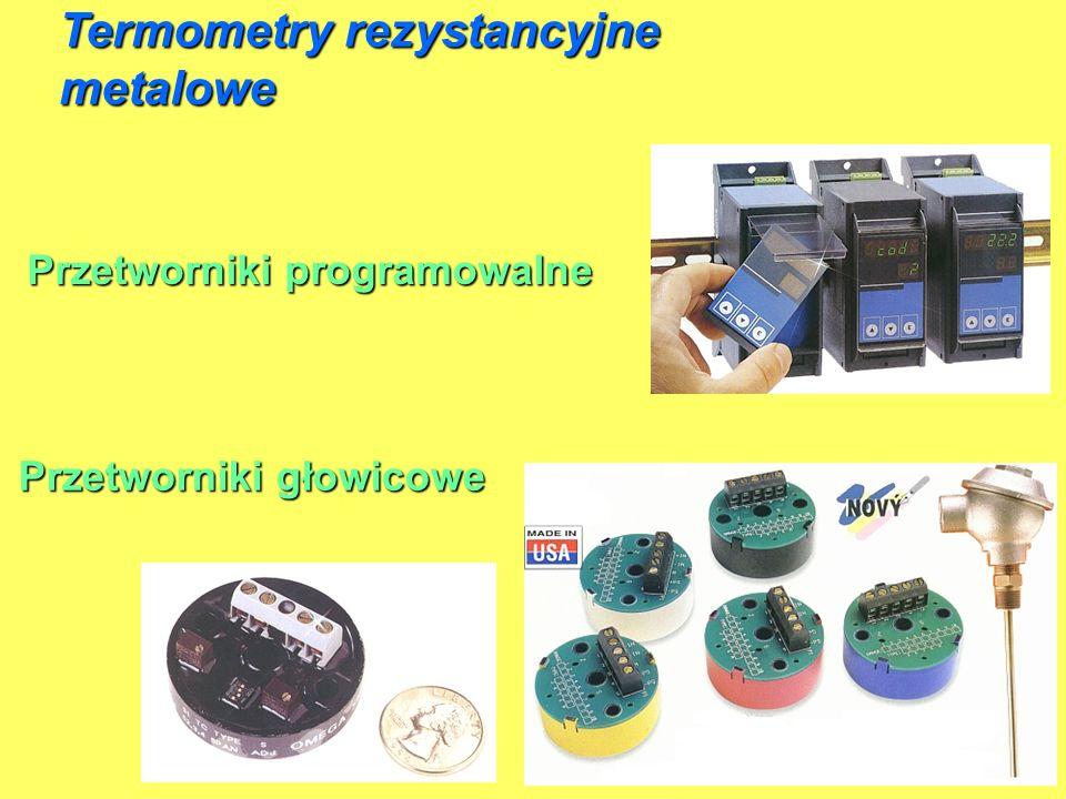 Przetworniki programowalne Przetworniki głowicowe Termometry rezystancyjne metalowe