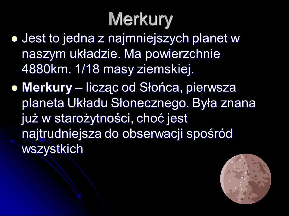 Wenus Planeta ta posiada 1/5 masy ziemskiej, ma ona 12 100 km.