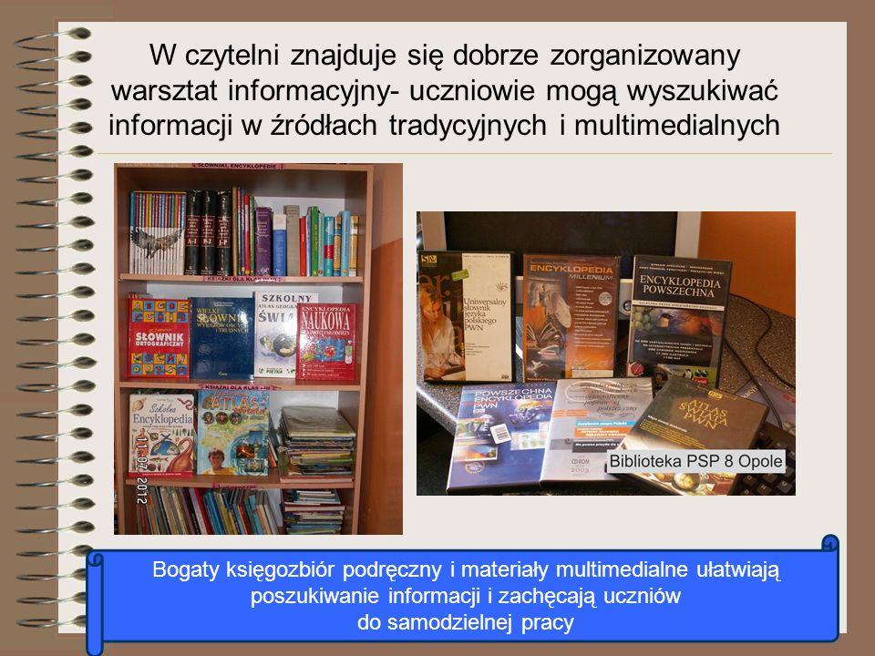 W czytelni znajduje się dobrze zorganizowany warsztat informacyjny- uczniowie mogą wyszukiwać informacji w źródłach tradycyjnych i multimedialnych Bog