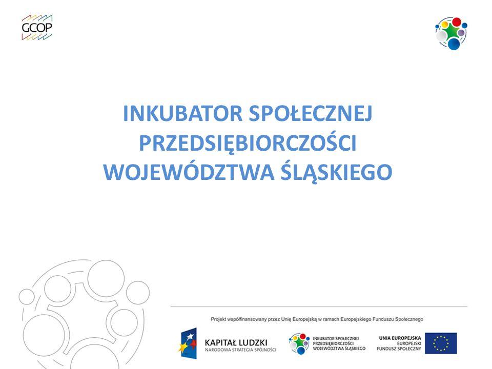 Projekt Inkubator Społecznej Przedsiębiorczości Województwa Śląskiego realizowany jest w ramach Programu Operacyjnego Kapitał Ludzki współfinansowanego przez Unię Europejską ze środków Europejskiego Funduszu Społecznego w ramach Priorytetu VII, Działanie 7.2, Poddziałanie 7.2.2 Wsparcie ekonomii społecznej.