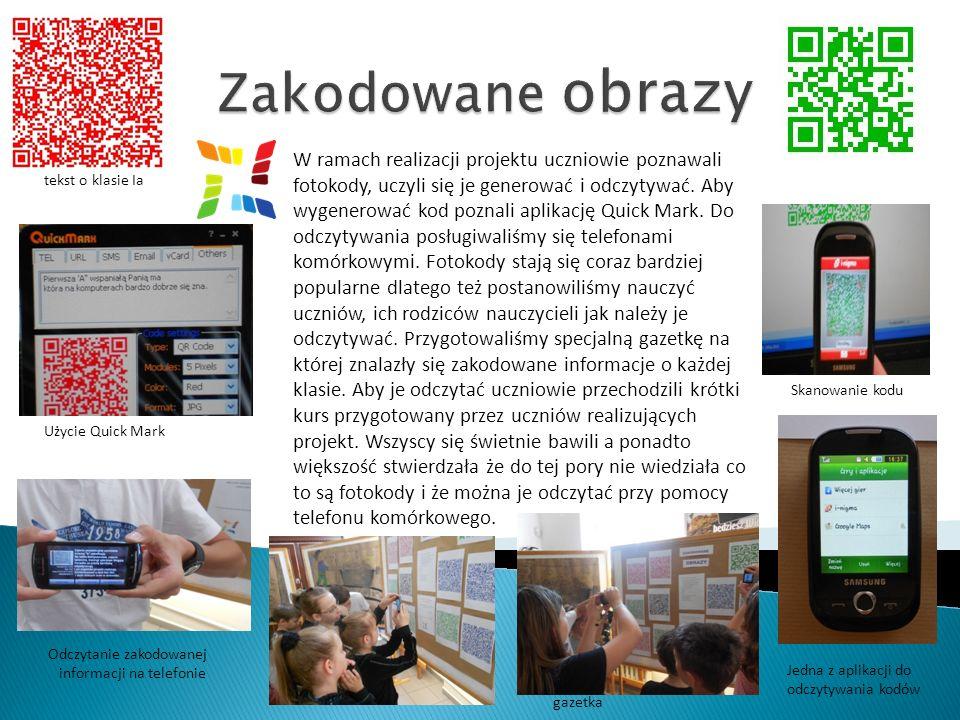 W ramach realizacji projektu uczniowie poznawali fotokody, uczyli się je generować i odczytywać.