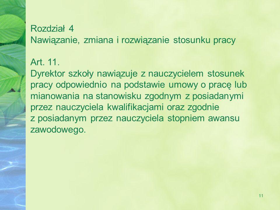 11 Rozdział 4 Nawiązanie, zmiana i rozwiązanie stosunku pracy Art.