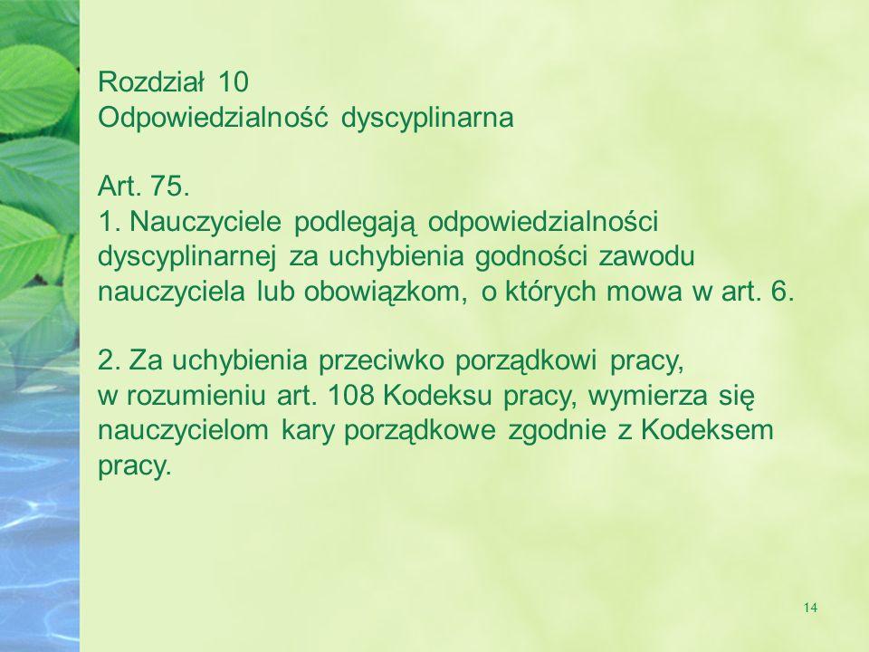 14 Rozdział 10 Odpowiedzialność dyscyplinarna Art.