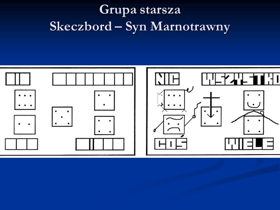 Grupa starsza Skeczbord – Syn Marnotrawny