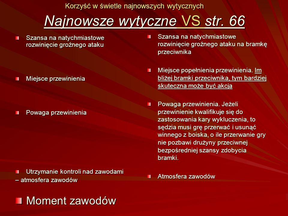 NIE Sygnalizacja korzyści GEST OBLIGATORYJNY dla publiczności GŁOS ZALECANY dla zawodników str.
