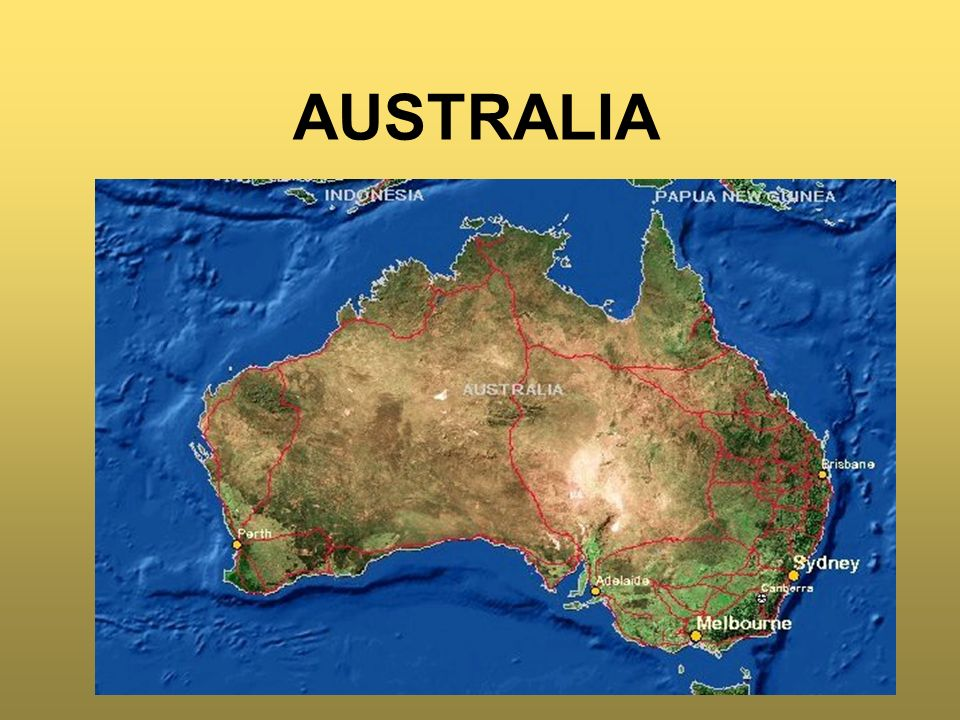 INFORMACJE OGÓLNE AUSTRALIA - najmniejszy kontynent Ziemi, na półkuli południowej.