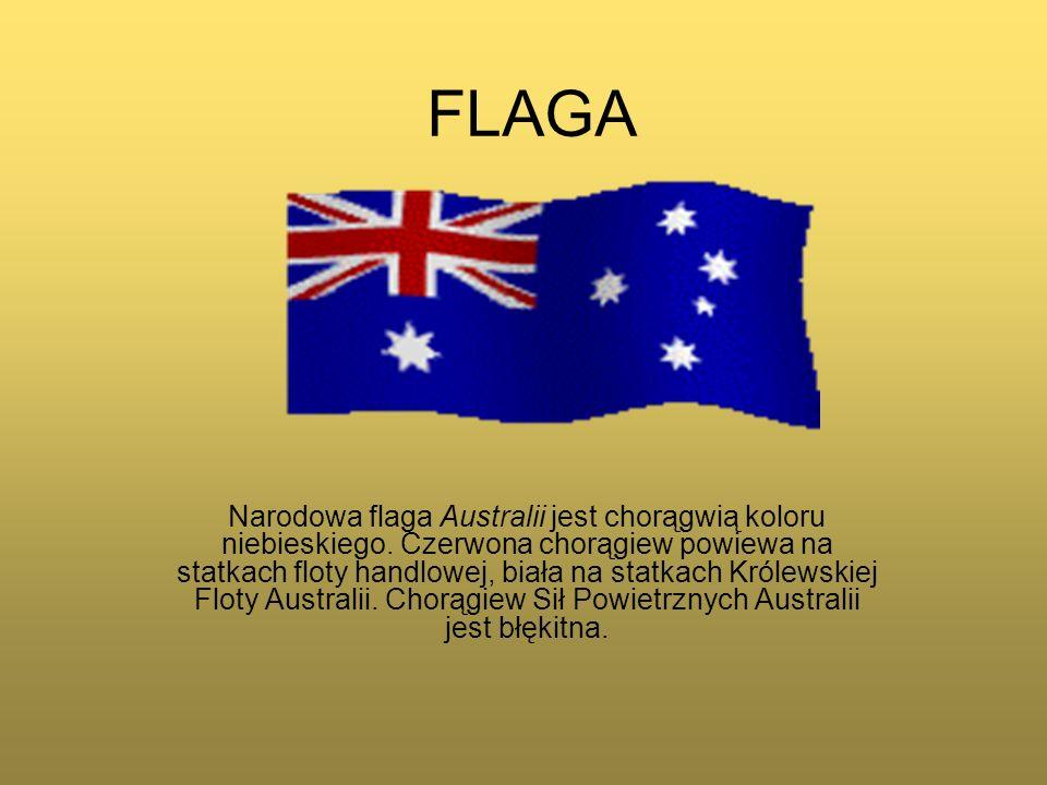 FLAGA Narodowa flaga Australii jest chorągwią koloru niebieskiego. Czerwona chorągiew powiewa na statkach floty handlowej, biała na statkach Królewski