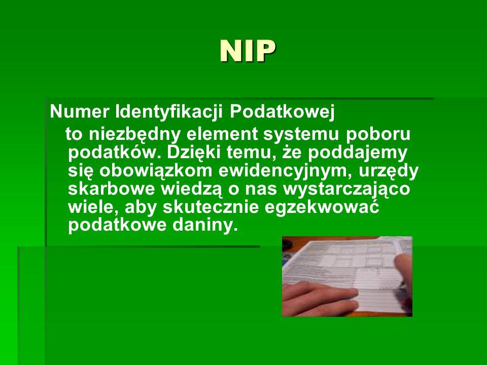NIP Numer Identyfikacji Podatkowej to niezbędny element systemu poboru podatków. Dzięki temu, że poddajemy się obowiązkom ewidencyjnym, urzędy skarbow