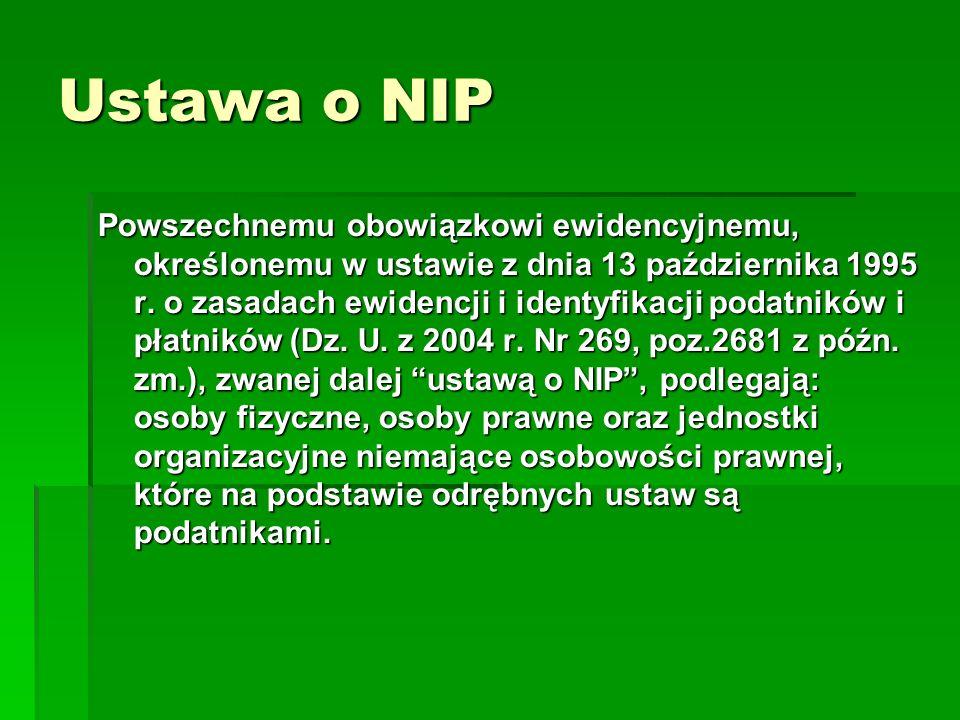 Ustawa o NIP Powszechnemu obowiązkowi ewidencyjnemu, określonemu w ustawie z dnia 13 października 1995 r. o zasadach ewidencji i identyfikacji podatni