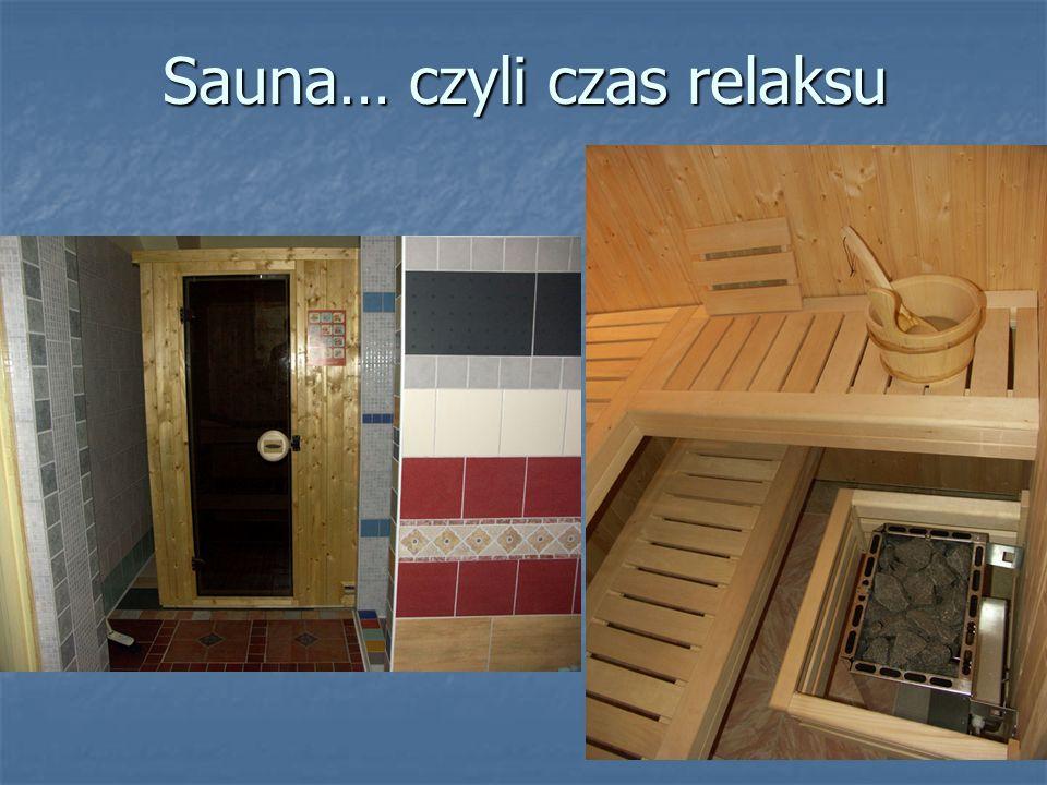 Sauna… czyli czas relaksu