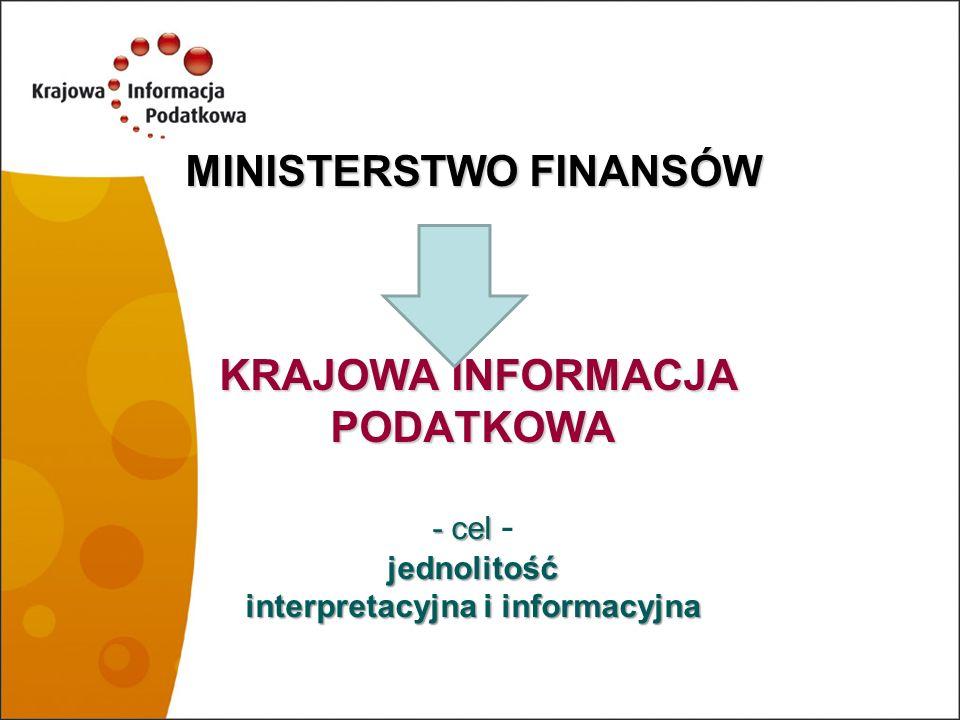 Misja Krajowej Informacji Podatkowej Misją Krajowej Informacji Podatkowej jest odpowiedzialne kształtowanie świadomości prawno-podatkowej oraz wspieranie podatników w celu dobrowolnego i prawidłowego wypełniania obowiązku podatkowego w sposób budzący zaufanie do administracji podatkowej.