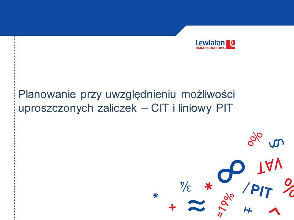 Planowanie przy uwzględnieniu możliwości uproszczonych zaliczek – CIT i liniowy PIT