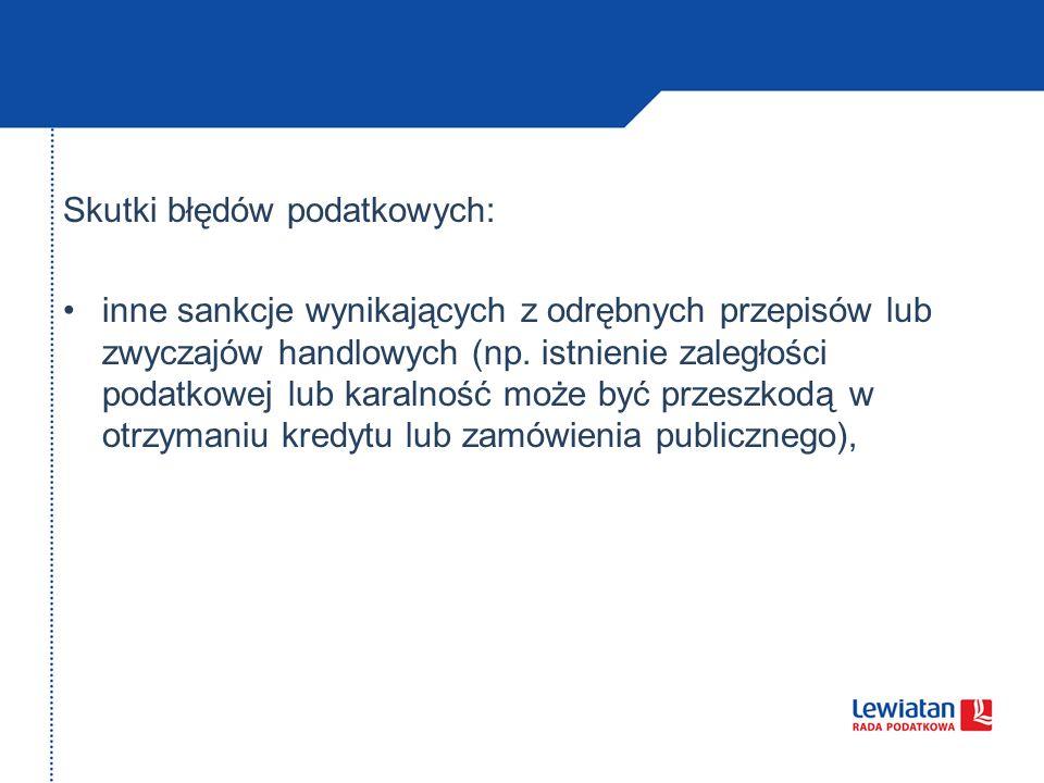 Skutki błędów podatkowych: inne sankcje wynikających z odrębnych przepisów lub zwyczajów handlowych (np.