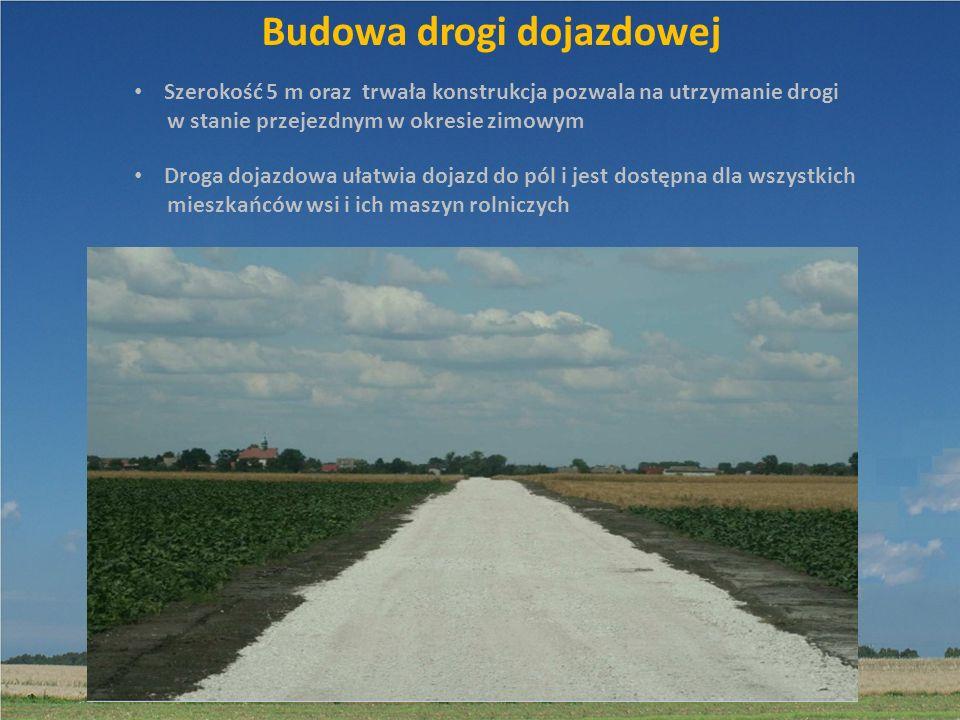 Budowa drogi dojazdowej Szerokość 5 m oraz trwała konstrukcja pozwala na utrzymanie drogi w stanie przejezdnym w okresie zimowym Droga dojazdowa ułatw