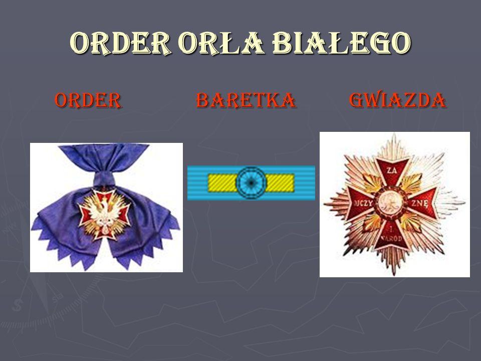 ORDER OR Ł A BIA Ł EGO ORDER BARETKA GWIAZDA ORDER BARETKA GWIAZDA