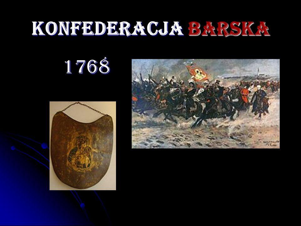 KONFEDERACJA BARSKA 1768 1768