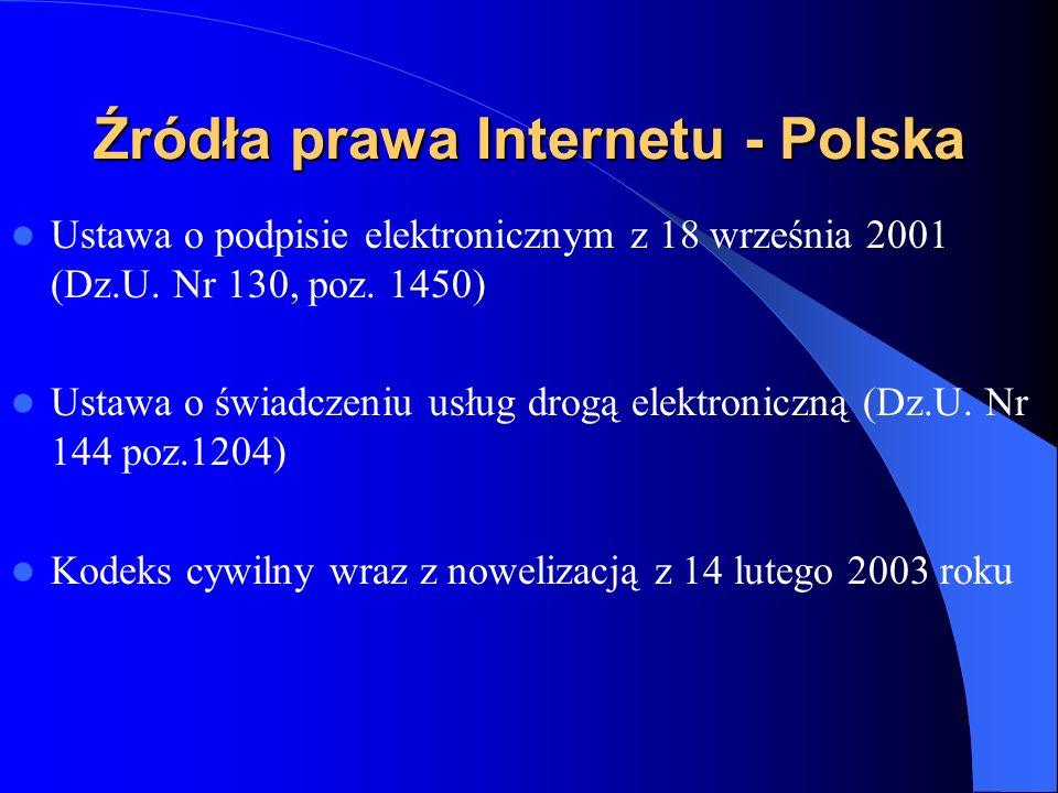 Źródła prawa Internetu - Polska Ustawa o ochronie niektórych praw konsumentów oraz o odpowiedzialności za szkodę wyrządzoną przez produkt niebezpieczny z 2 marca 2000 (Dz.U.