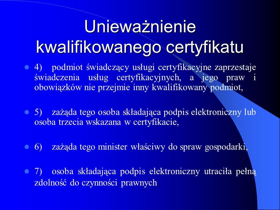 Zawieszenie kwalifikowanego certyfikatu W przypadku istnienia uzasadnionego podejrzenia, że istnieją przesłanki do unieważnienia kwalifikowanego certyfikatu, podmiot świadczący usługi certyfikacyjne jest obowiązany niezwłocznie zawiesić certyfikat i podjąć działania niezbędne do wyjaśnienia tych wątpliwości.