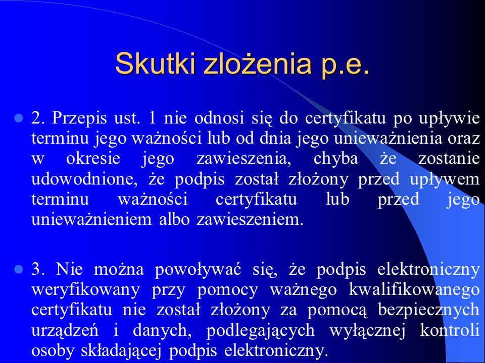 Skutki zlożenia p.e.Art. 8.