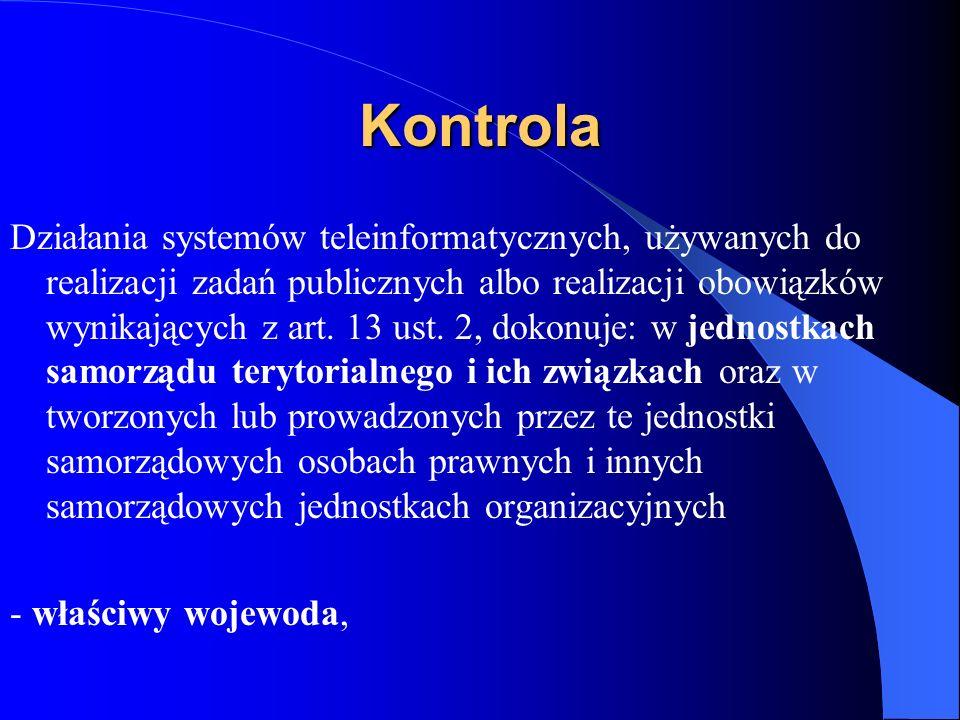 Kontrola Działania systemów teleinformatycznych, używanych do realizacji zadań publicznych albo realizacji obowiązków wynikających z art. 13 ust. 2, d