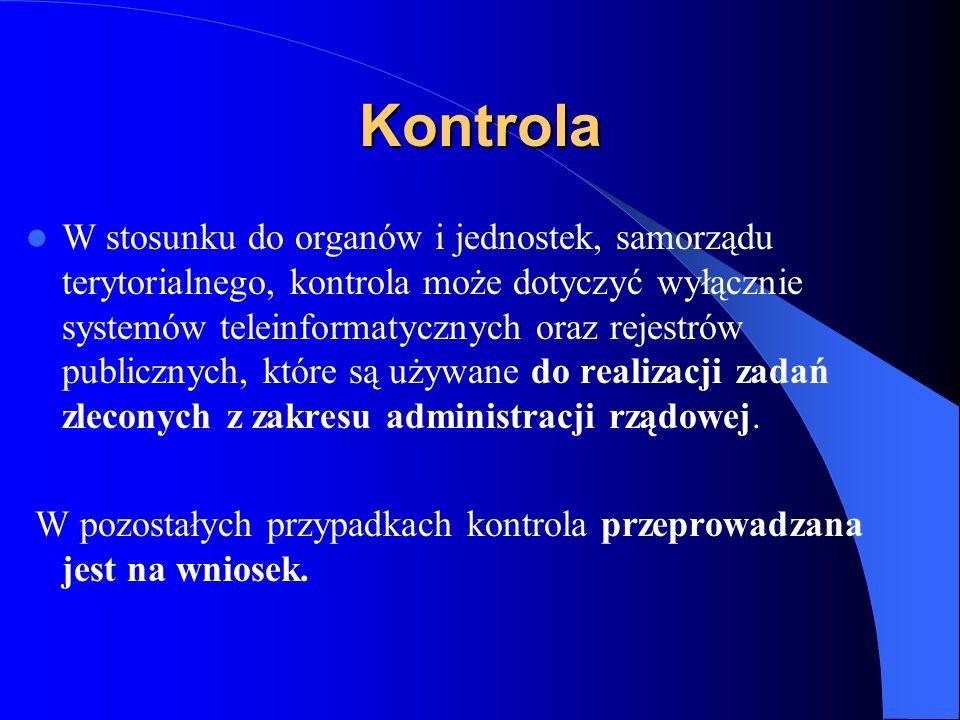 Kontrola W stosunku do organów i jednostek, samorządu terytorialnego, kontrola może dotyczyć wyłącznie systemów teleinformatycznych oraz rejestrów pub