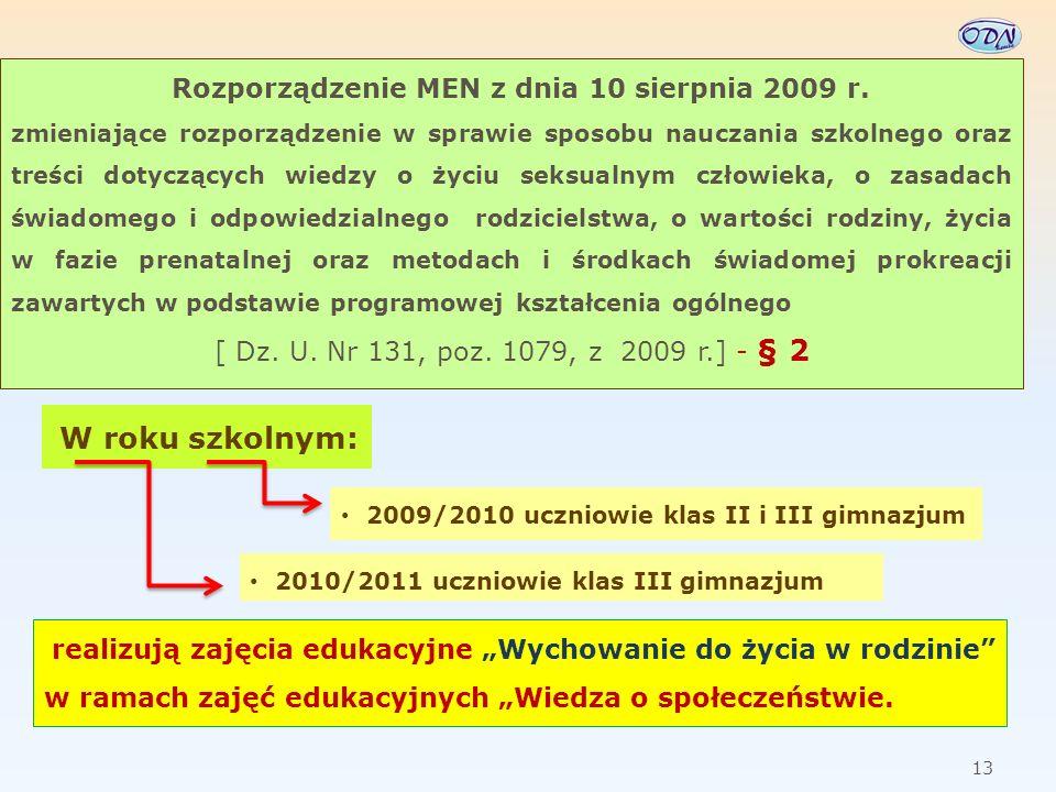 14 Rozporządzenie MEN z dnia 12 sierpnia 1999 r.