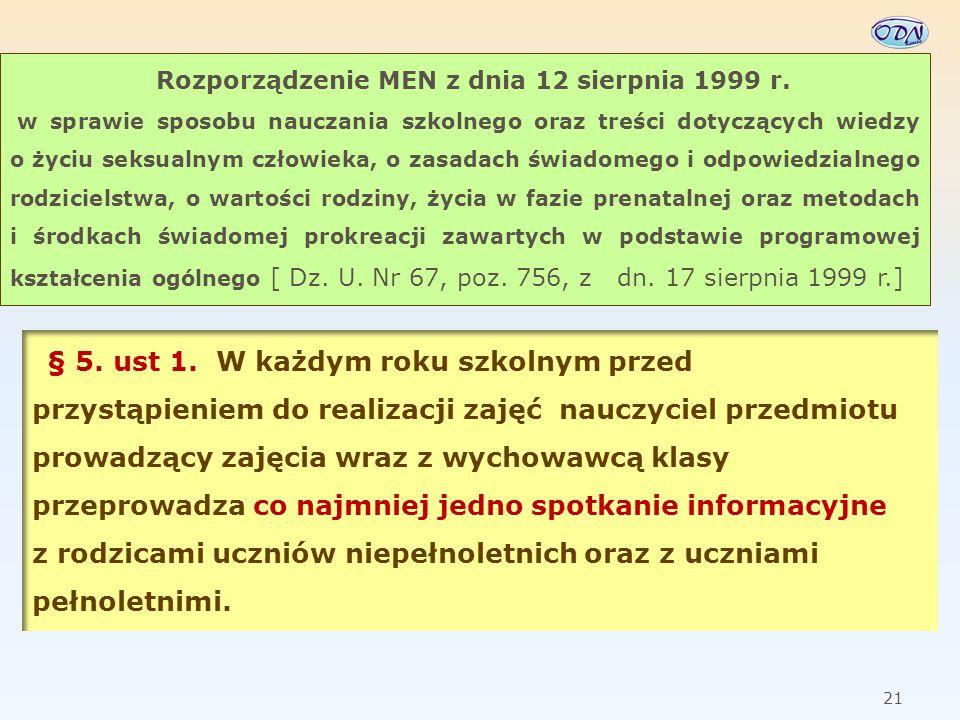 22 § 5.ust 1. […]nauczyciel jest zobowiązany: Rozporządzenie MEN z dnia 12 sierpnia 1999 r.