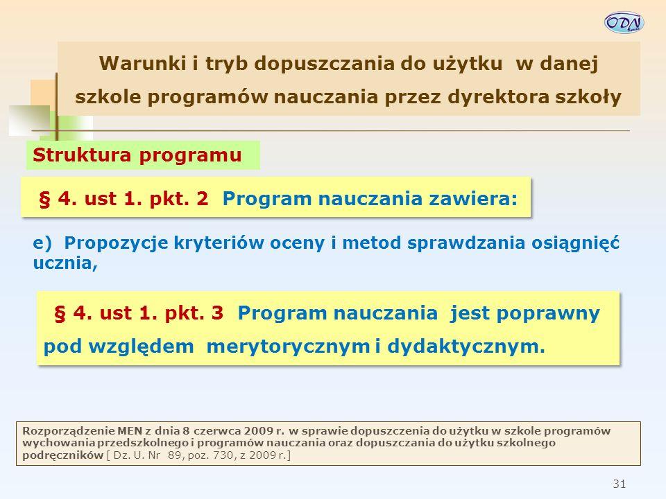 32 Rozporządzenie MEN z dnia 8 czerwca 2009 r.