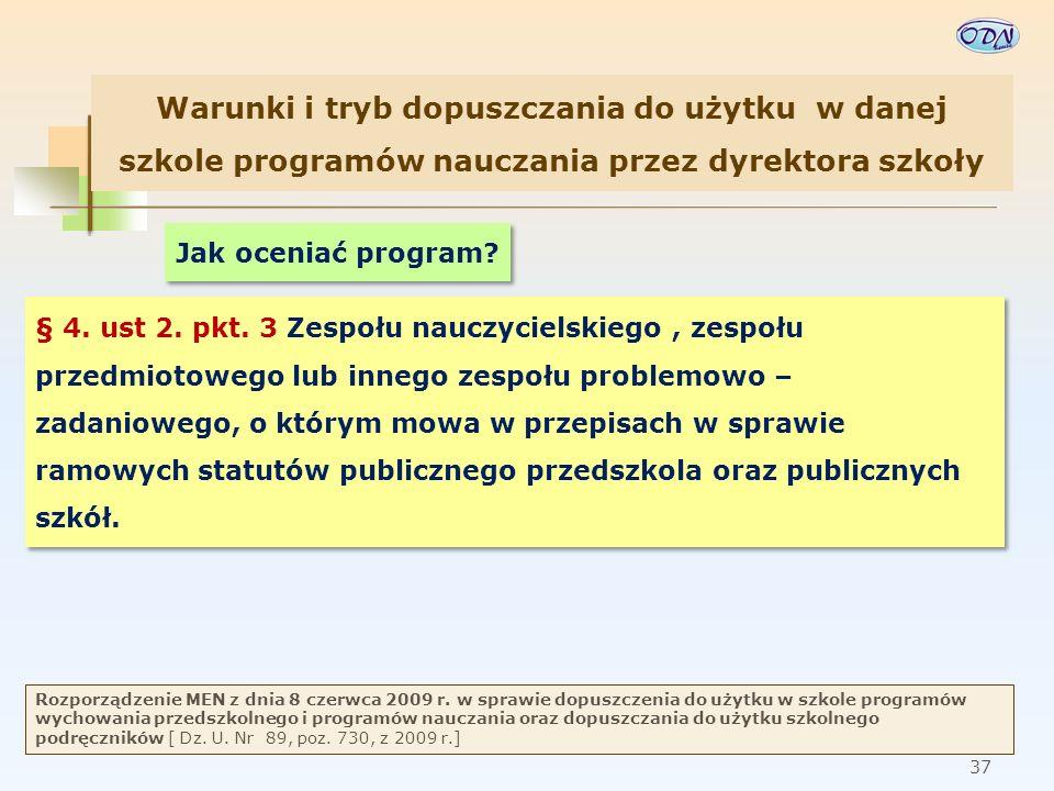 38 Rozporządzenie MEN z dnia 8 czerwca 2009 r.