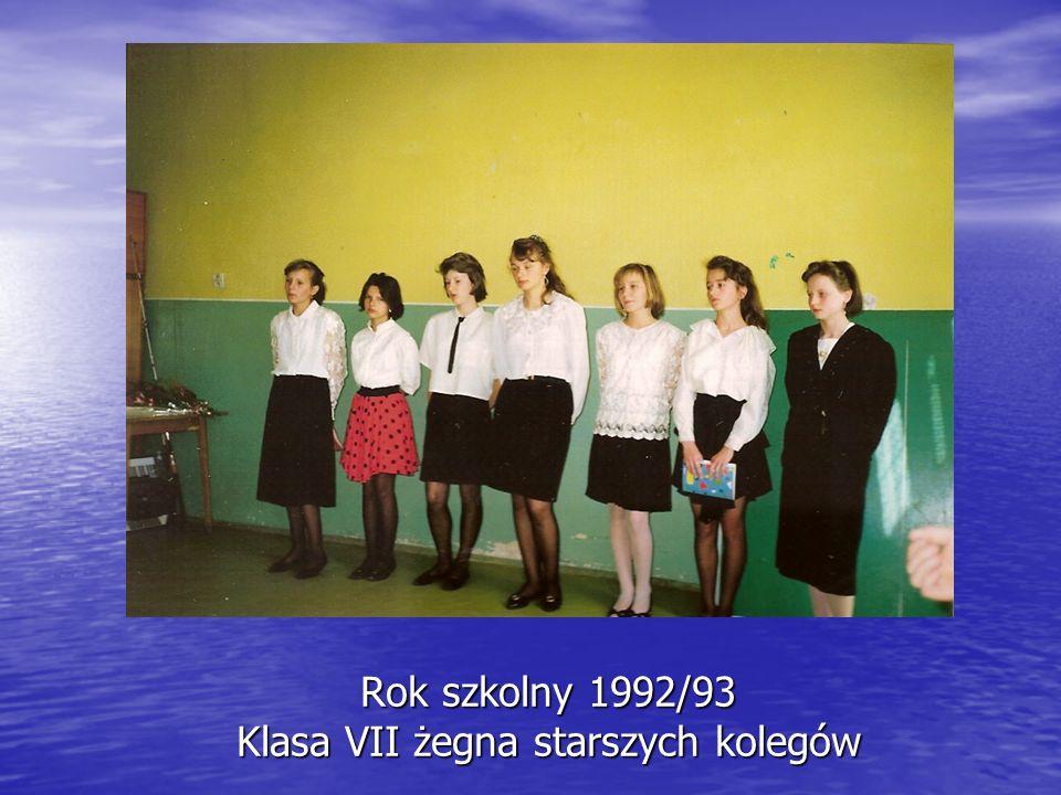 Rok szkolny 1992/93 Klasa VII żegna starszych kolegów