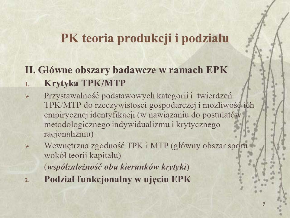 5 PK teoria produkcji i podziału II.Główne obszary badawcze w ramach EPK 1.