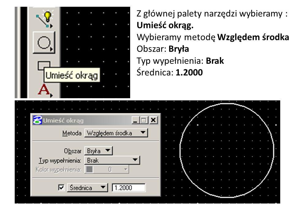 Z głównej palety narzędzi wybieramy : Umieść okrąg.