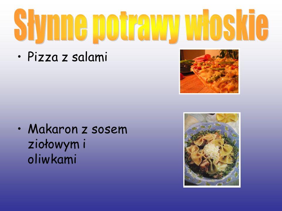 Pizza z salami Makaron z sosem ziołowym i oliwkami