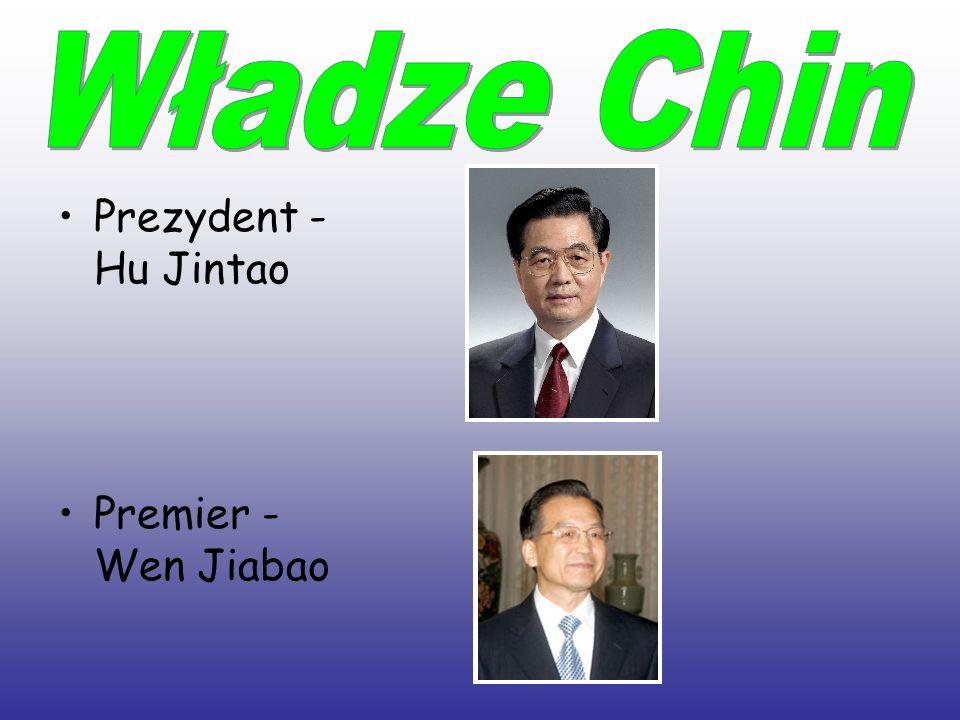 Prezydent - Hu Jintao Premier - Wen Jiabao