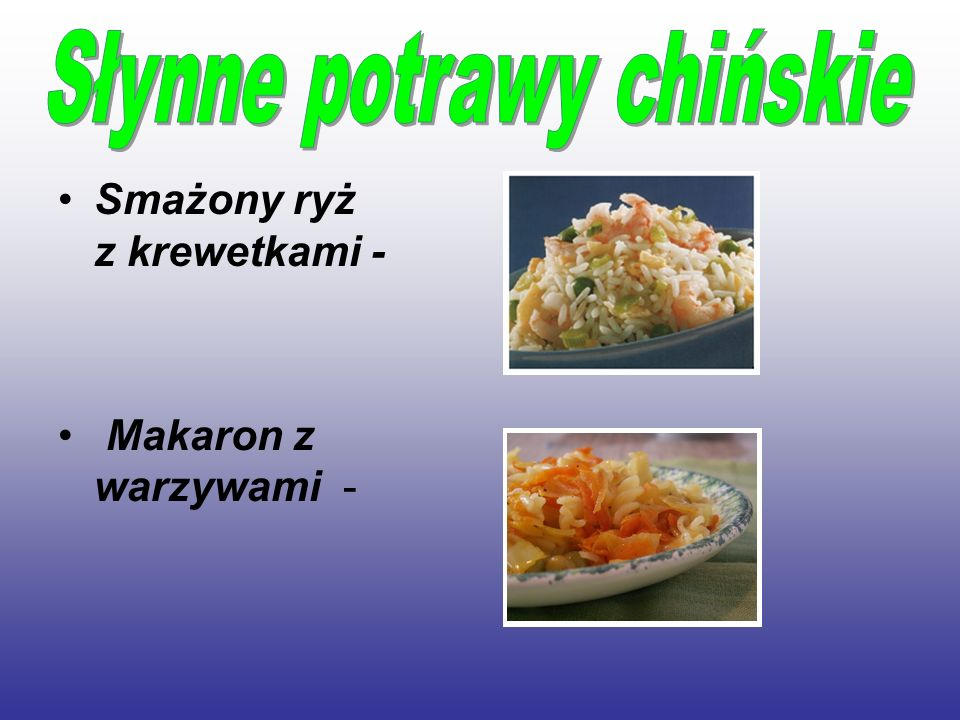 Smażony ryż z krewetkami - Makaron z warzywami -