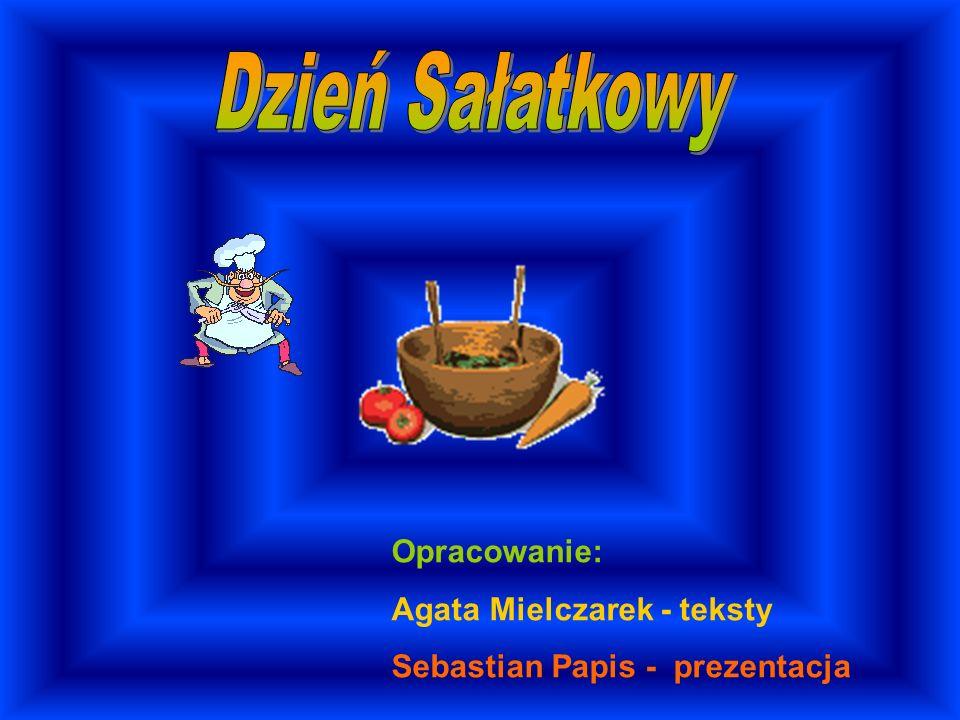 Opracowanie: Agata Mielczarek - teksty Sebastian Papis - prezentacja