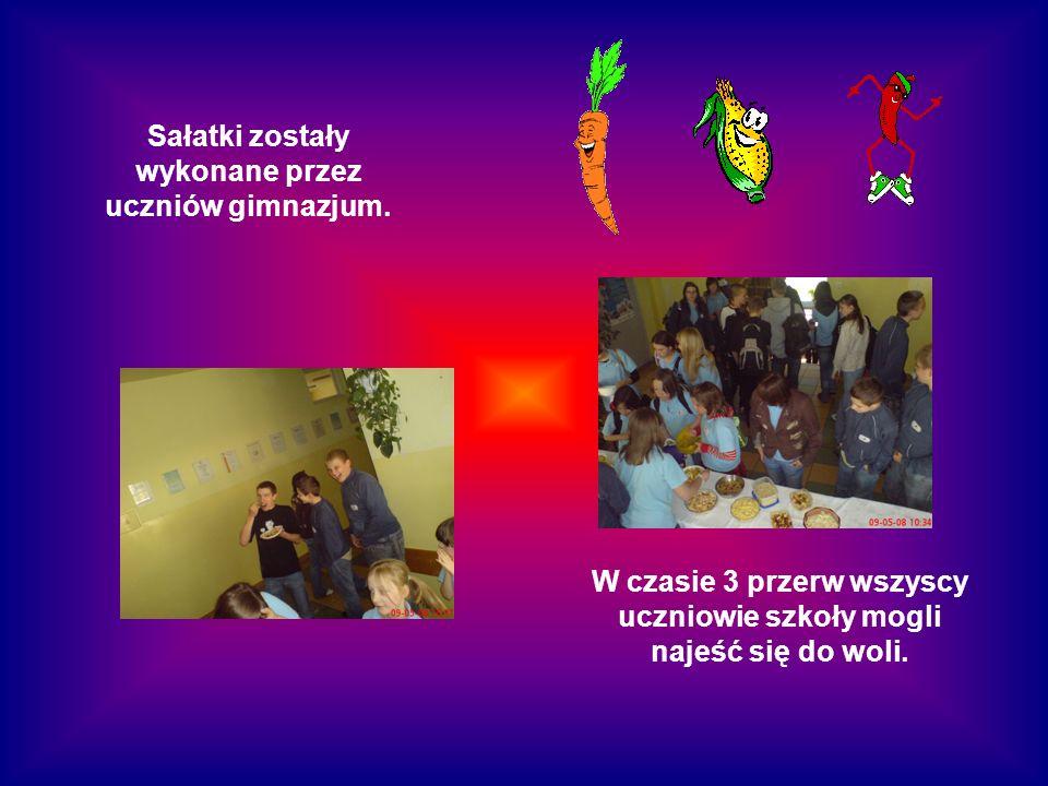 Sałatki zostały wykonane przez uczniów gimnazjum. W czasie 3 przerw wszyscy uczniowie szkoły mogli najeść się do woli.