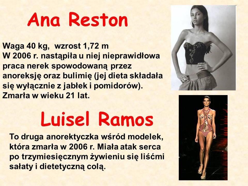 To druga anorektyczka wśród modelek, która zmarła w 2006 r. Miała atak serca po trzymiesięcznym żywieniu się liśćmi sałaty i dietetyczną colą. Ana Res