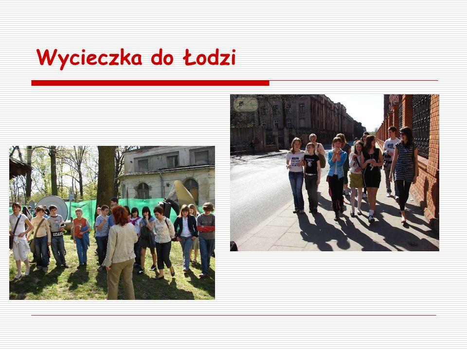 Wycieczka do Łodzi