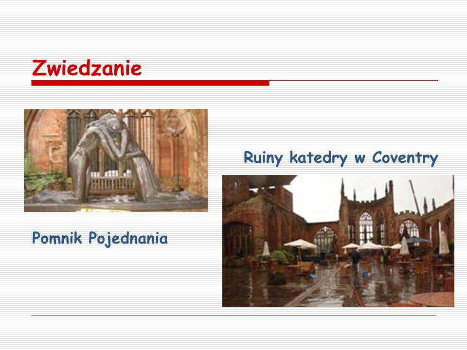 Ruiny katedry w Coventry Zwiedzanie Pomnik Pojednania