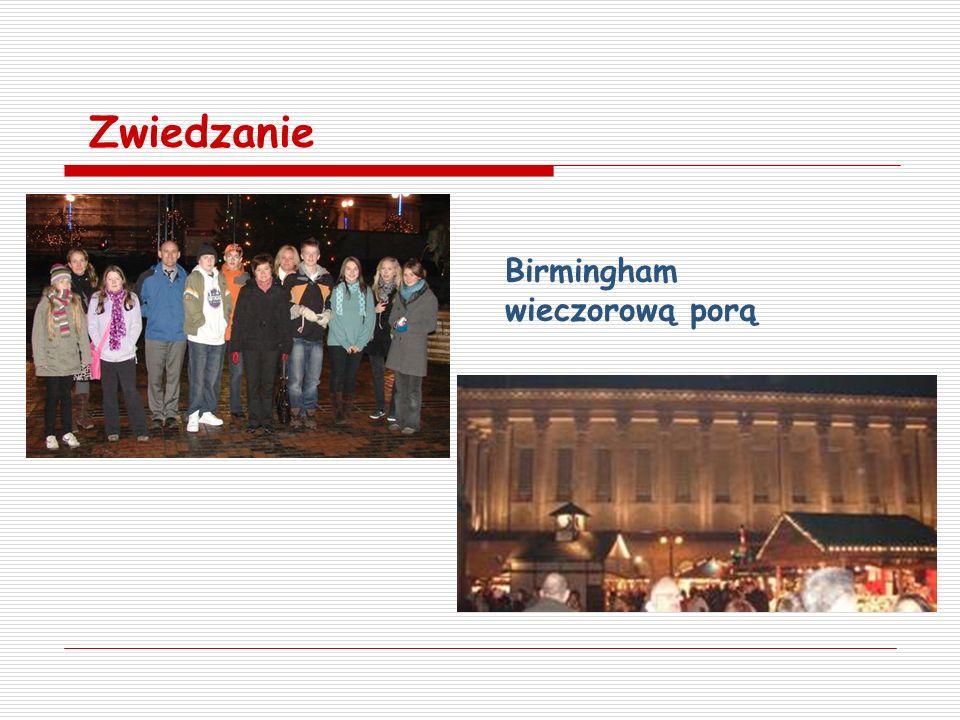 Zwiedzanie Birmingham wieczorową porą