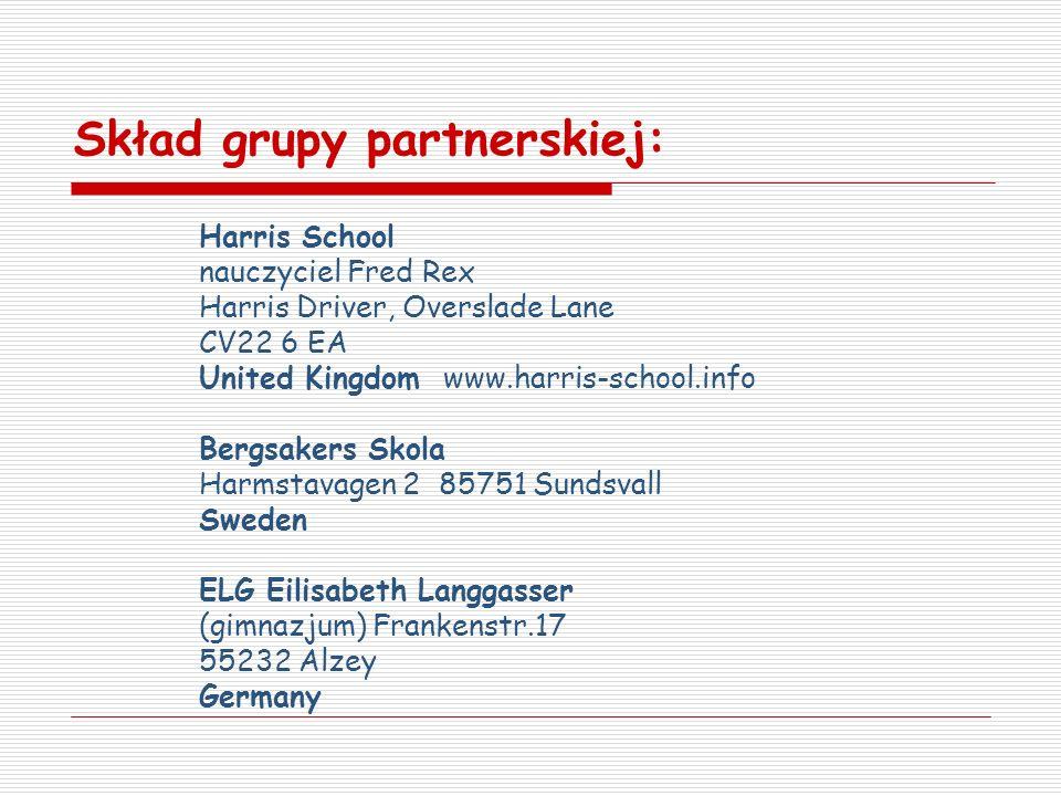 Harris School nauczyciel Fred Rex Harris Driver, Overslade Lane CV22 6 EA United Kingdom www.harris-school.info Bergsakers Skola Harmstavagen 2 85751