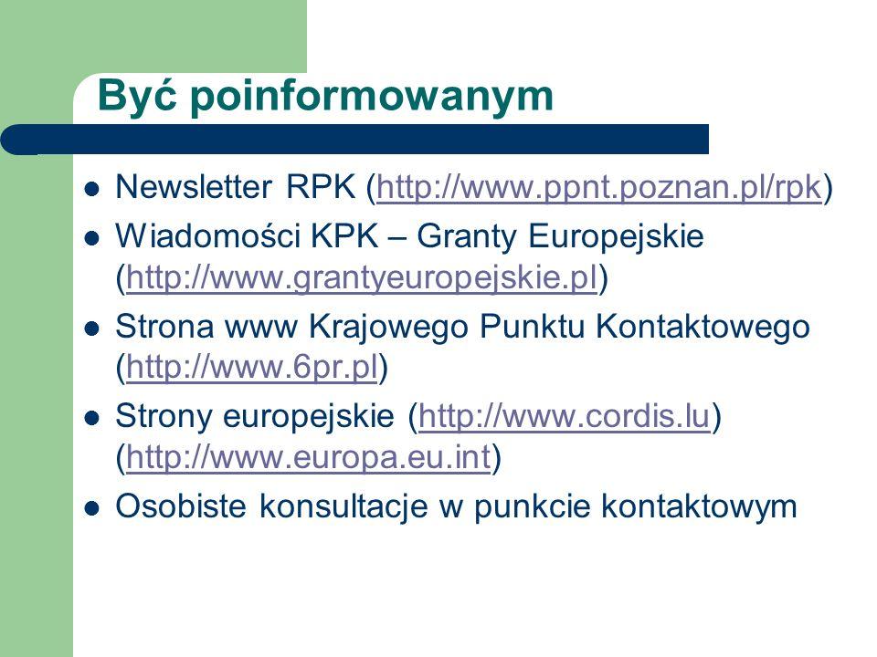 Być poinformowanym Newsletter RPK (http://www.ppnt.poznan.pl/rpk)http://www.ppnt.poznan.pl/rpk Wiadomości KPK – Granty Europejskie (http://www.grantye