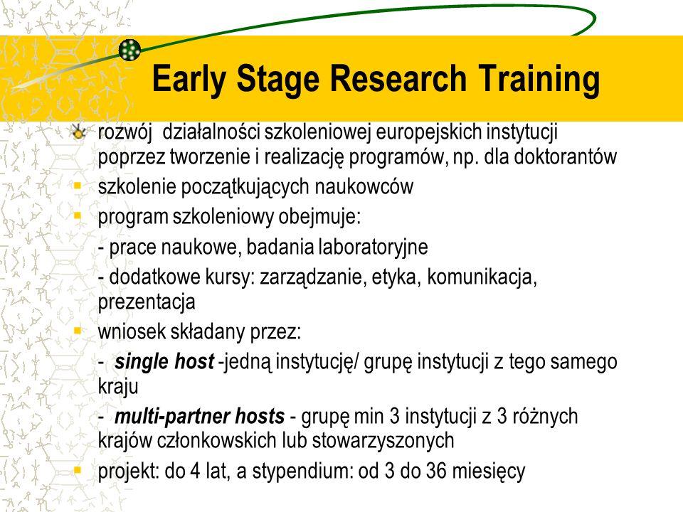 rozwój działalności szkoleniowej europejskich instytucji poprzez tworzenie i realizację programów, np. dla doktorantów szkolenie początkujących naukow