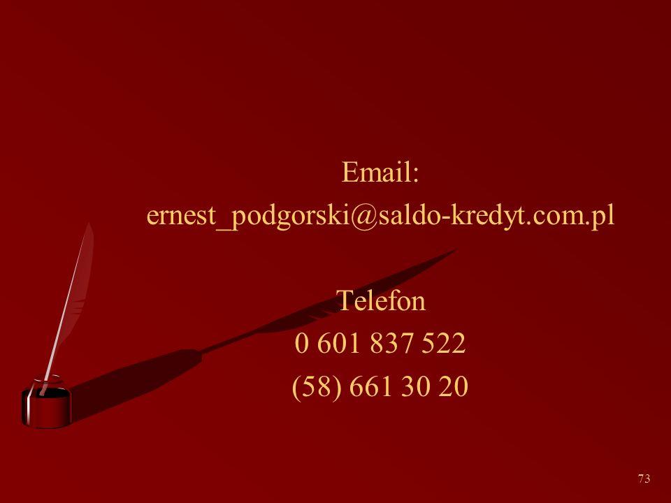 73 Email: ernest_podgorski@saldo-kredyt.com.pl Telefon 0 601 837 522 (58) 661 30 20