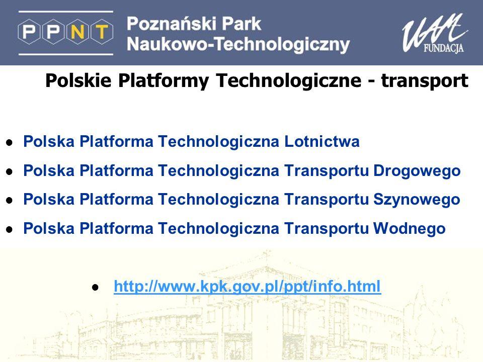 Polskie Platformy Technologiczne - transport l Polska Platforma Technologiczna Lotnictwa l Polska Platforma Technologiczna Transportu Drogowego l Pols
