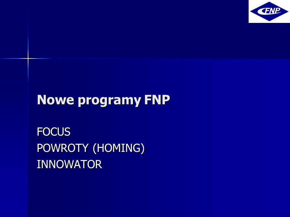 Nowe programy FNP FOCUS POWROTY (HOMING) INNOWATOR