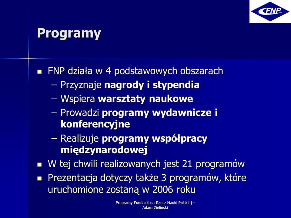 Programy Fundacji na Rzecz Nauki Polskiej - Adam Zieliński Nagroda Naukowa Copernicus Nagroda przyznawana będzie co dwa lata, wspólnie z Deutsche Forschungsgemeinschaft – DFG Nagroda przyznawana będzie co dwa lata, wspólnie z Deutsche Forschungsgemeinschaft – DFG Nagroda przyznawana jest za wybitne osiągnięcia naukowe uzyskane w ramach współpracy polsko- niemieckiej oraz sukcesy w promowaniu młodych naukowców Nagroda przyznawana jest za wybitne osiągnięcia naukowe uzyskane w ramach współpracy polsko- niemieckiej oraz sukcesy w promowaniu młodych naukowców Dwóch laureatów Nagrody - Polak i Niemiec - otrzyma po 25 000 Dwóch laureatów Nagrody - Polak i Niemiec - otrzyma po 25 000 Nagroda ma charakter quasi grantu - powinna być spożytkowana na kontynuację dwustronnej współpracy naukowej Nagroda ma charakter quasi grantu - powinna być spożytkowana na kontynuację dwustronnej współpracy naukowej Uroczystość wręczenia nagrody po raz pierwszy odbędzie się 2 maja 2006 r.