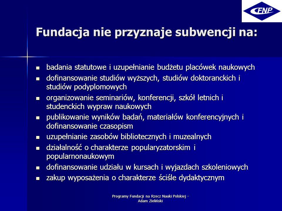 Programy Fundacji na Rzecz Nauki Polskiej - Adam Zieliński Nagrody Fundacji - 2005 Prof.