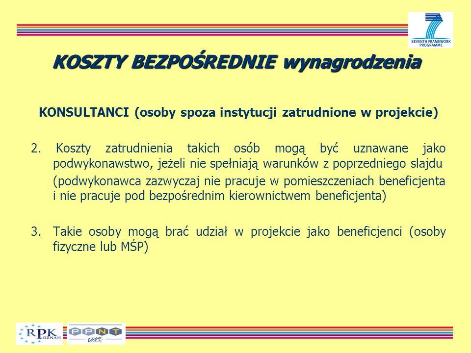 KOSZTY BEZPOŚREDNIE wynagrodzenia KONSULTANCI (osoby spoza instytucji zatrudnione w projekcie) 2.